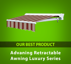 Advaning Retractable Awning Luxury Series - Our Best Product
